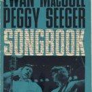 Ewan MacColl & Peggy Seeger Songbook SHEET MUSIC Rare Ballads