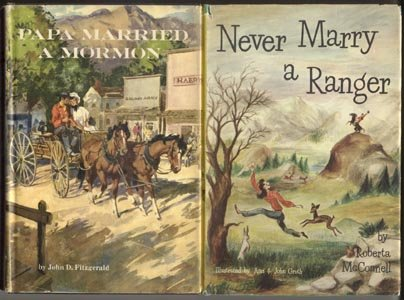Never Marry a Forest Ranger UTAH MOUNTAIN LIFE Roberta McConnell HB DJ