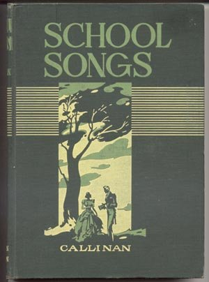 SCHOOL SONGS Folk PATRIOTIC Music HISTORY College Songs HYMNS Sara Callinan HB