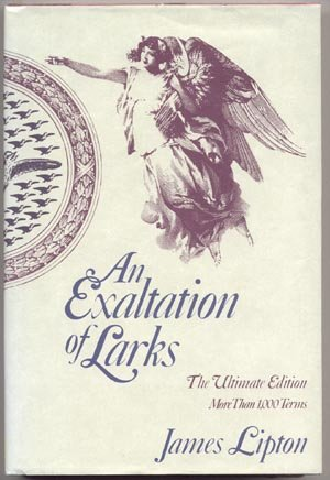 Exaltation of Larks REVISED & EXPANDED Etymology Linguistic Word Origins James Lipton HB DJ
