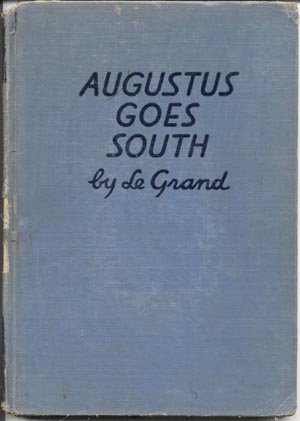 Augustus Goes South HENDERSON LE GRAND Louisiana Swamp PIRATES Boy HB
