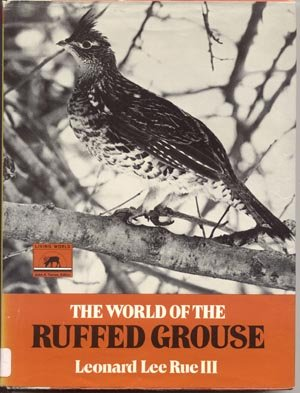 World of the Ruffed Grouse HUNTING Habitat KING OF THE GAME BIRD Names Facts 1st HB DJ