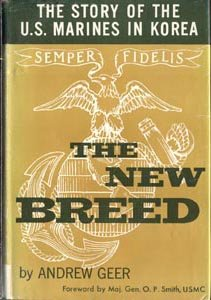 NEW BREED Story of the USMC U.S Marines in Korea SEMPER FI Korean War 1st DJ