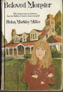 BELOVED MONSTER Helen Markley Miller RARE VG 1st HB