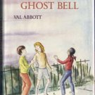 Mystery of the Ghost Bell MAGIC Val Abbott RUTH CHEW Kid Story 1st DJ