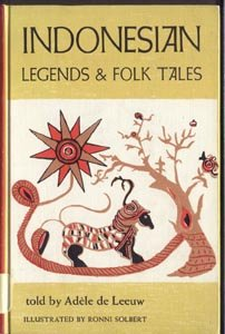 Indonesian Legends & Folk Fairy Tales HINDU MYTHOLOGY Adele de Leeuw MOHAMMED Gods HB