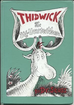 Thidwick the Big Hearted Moose ANIMAL STORY Dr. Seuss Story MOOSE HORNS 1948 VG+ HB