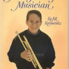 Very Young Musician TRUMPET PLAYER Interlochen Music Camp ITZHAK PERLMAN Jill Krementz 1st Ed w DJ