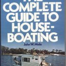 Complete Guide to Houseboating HOUSE BOAT HOUSEBOAT How To Live In EQUIPMENT John Malo 1st DJ