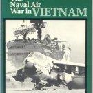 Naval Air War in Vietnam AVIATION Military Airplanes USN Peter Mersky NORMAN POLMAR Navy DJ