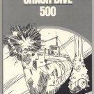 Crash Dive 500 UNDERWATER BATTLE Undersea Warfare SUBMARINE Edwyn Gray 1st Edition HB w/ DJ