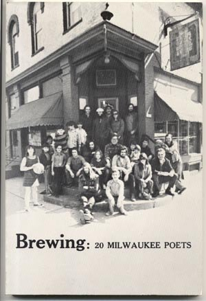 BREWING 20 Milwaukee Poets SIGNED MARTIN ROSENBLUM Wiegner MONTAG Gajewski SORCIC Poniewaz & MORE
