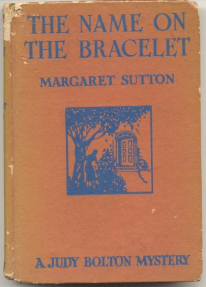 Name on the Bracelet~JUDY BOLTON Mystery~Margaret Sutton