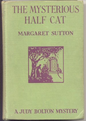 Mysterious Half Cat~JUDY BOLTON Mystery~Margaret Sutton~HB