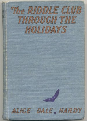 Riddle Club Through the Holidays ~ Alice Dale Hardy � HB