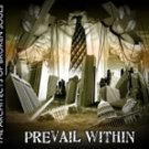 """Prevail Within """"The Architects of Broken Souls"""""""