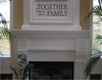 Vinyl Wall Decal Art - Together We Make a Family