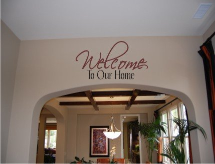 Vinyl Wall Decal Art - Welcome to Our Home