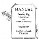 1928 INSTRUCTION & MAINTENANCE MANUAL for Chicago American Flyer Trains REPRINT
