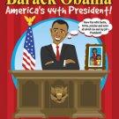 Barack America's 44th President