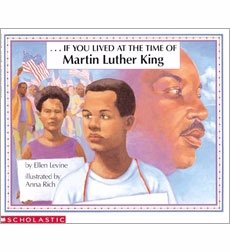 If You Lived at the Time of Martin Luther King