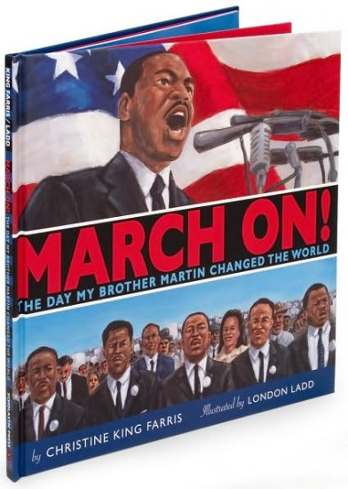 March On! : The Day My Brother Martin Changed the World