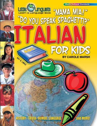 Mama Mia! Do You Speak Spaghetti? Italian for Kids