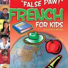 False Paw! French for Kids: French for Kids