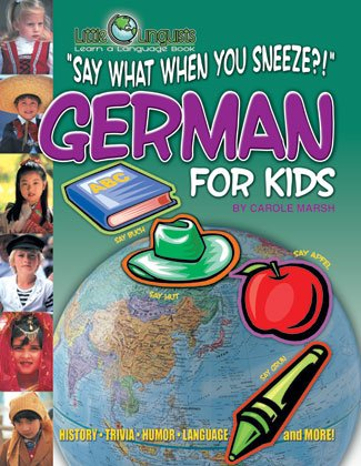 Say WHAT When You Sneeze? German for Kids