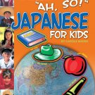 Ah, So! Japanese for Kids