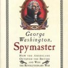 Geroge Washington, Spy Master
