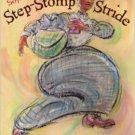 Sojourner Truth's Step Stomp Stride