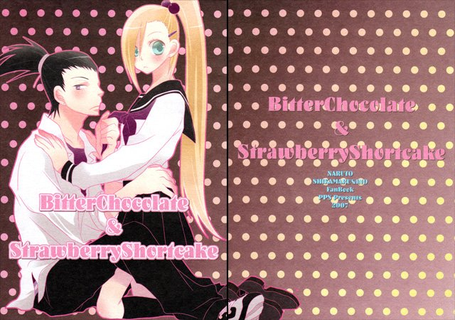 Naruto Doujinshi: Bitter Chocolate and Strawberry Shortcake