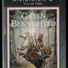 Galen Beknighted, Dragonlance HEROES II, Volume 3