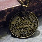"Charm Necklace - Antique Bronze ""Love Beyond the Moon and Stars"" Pendant"