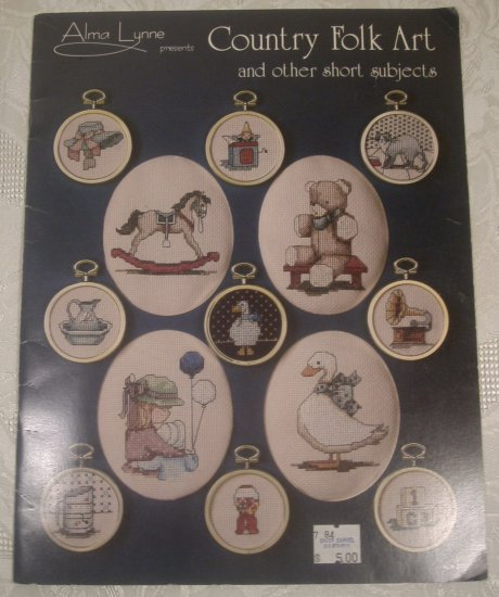 ALMA LYNNE COUNTRY FOLK ART CROSS STITCH BOOK *SHIPS FREE*