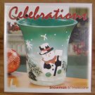 "CELEBRATIONS HOLIDAY SNOWMAN 6"" HURRICANE LAMP *NIB*"