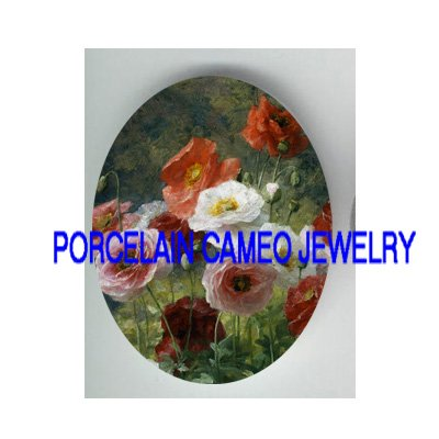 COLORFUL POPPY POPPIES FLOWER * UNSET CAMEO PORCELAIN CABOCHON