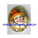 SMILING HAPPY CIRCUS CLOWN * UNSET CAMEO PORCELAIN CAB