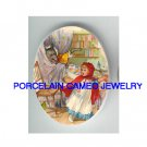 LITTLE RED RIDING HOOD WOLF GRANDMA* UNSET PORCELAIN CAMEO CAB