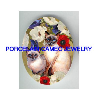 2 SIAMESE CAT COLORFUL POPPY* UNSET PORCELAIN CAMEO CAB