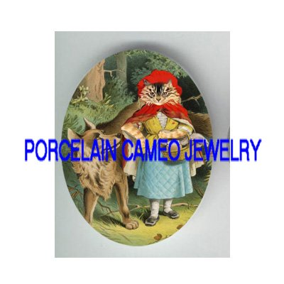 VICTORIAN LITTLE RED RIDDING HOOD CAT WOLF* UNSET PORCELAIN CAMEO CAB