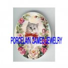 GRAY PERSIAN KITTY CAT PINK ROSE* UNSET PORCELAIN CAMEO CAB