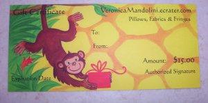 Gift Certificate $15.00- Monkey Gift Design