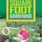 All-New Square Foot Gardening  by Mel Bartholomew