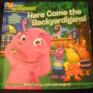 Here Come the Backyardigans Hard Cover Book by Janice Burgess (HC46)