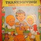 Happy Thanksgiving Things To Make and Do Paperback Book (HC03)