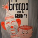 Grimpo and Grumpy Hardcover Author Louise Price Bell (HC03)