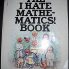 The I Hate Mathematics Book Paperback by Scholastic Books (HC46)