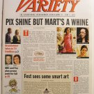"""Variety: May 27 - June 2, 2002 """"Pix Shine But Mart's a Whine"""""""